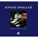 Schuco, Bing & Co Band 1